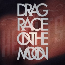"The Heights ""Drag Race on the Moon"" – Music Review"